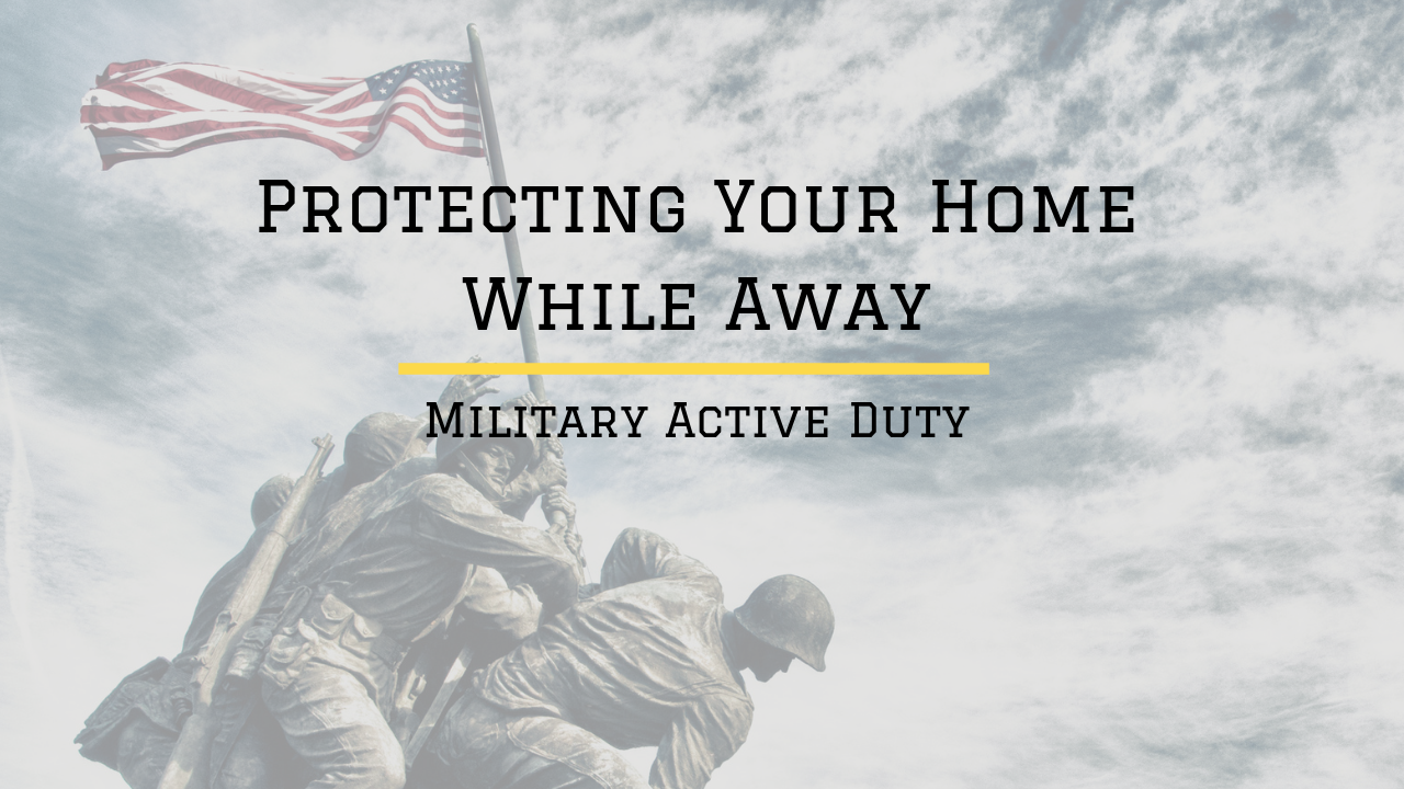 How Do You Protect Your Home While Away on Active Duty Image